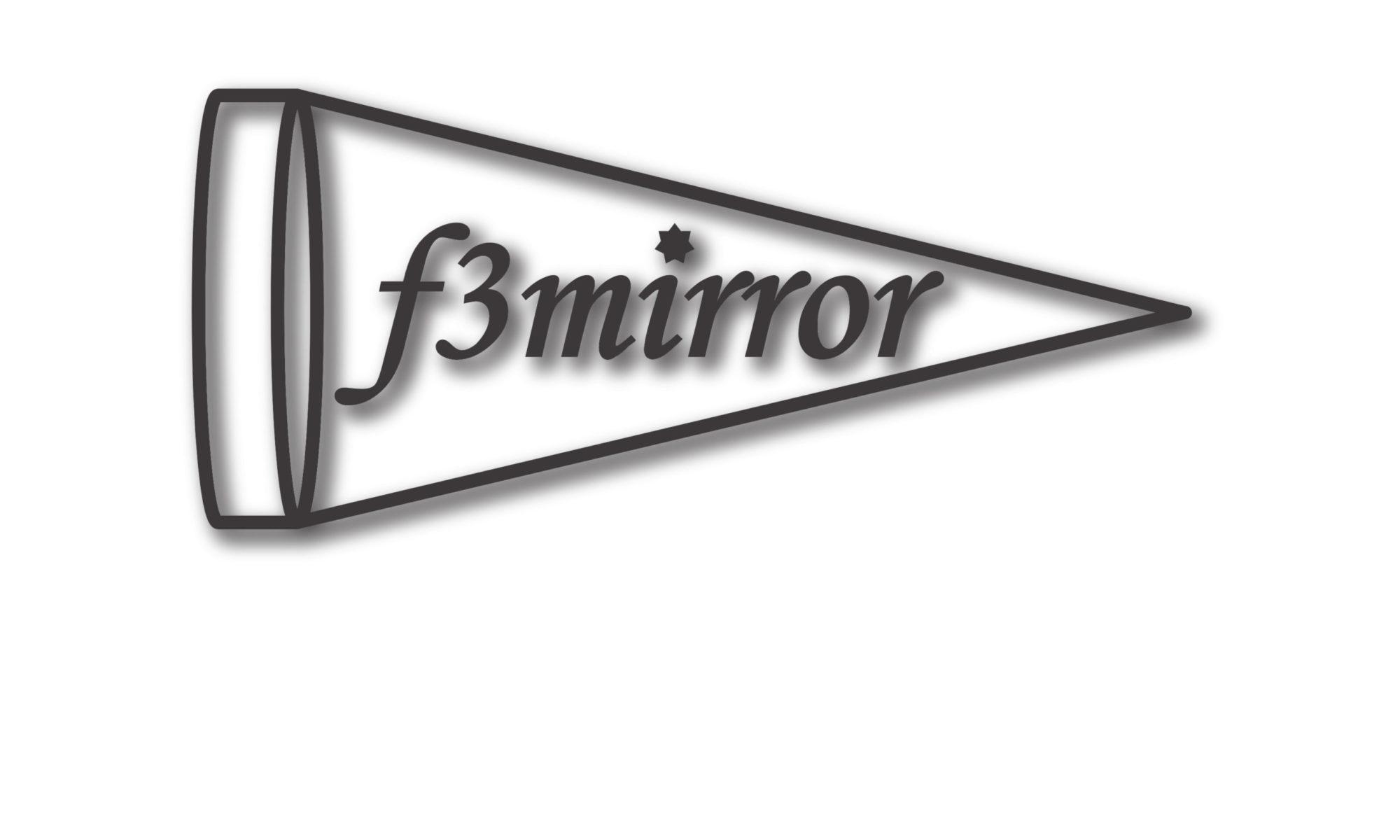 f3mirror